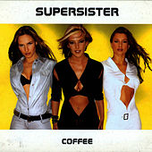Play & Download Coffee by Supersister | Napster