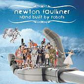 Play & Download Hand Built By Robots by Newton Faulkner | Napster