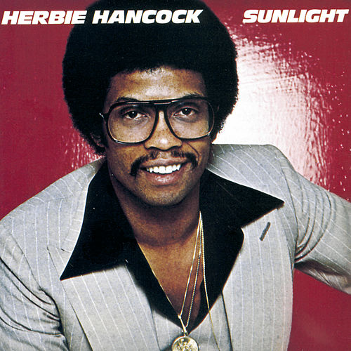 Play & Download Sunlight by Herbie Hancock | Napster
