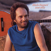 Kern River by Merle Haggard