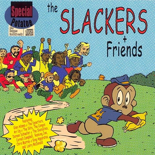And Friends by The Slackers