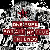 Play & Download One More For All My True Friends by Channel 3 | Napster