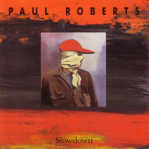 Play & Download Slowdown by Paul Roberts   Napster