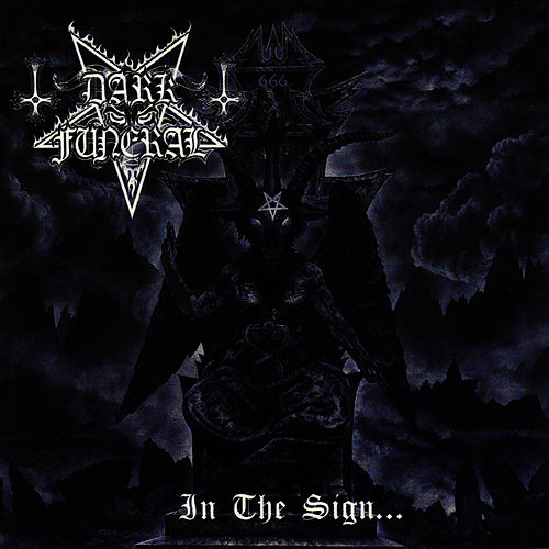 Play & Download In The Sign... by Dark Funeral | Napster