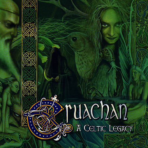 Play & Download A Celtic Legacy by Cruachan | Napster