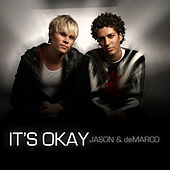 It's Okay Scotty K. Remixes by Jason & deMarco