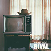 Play & Download Rival by The Harvest Thieves | Napster