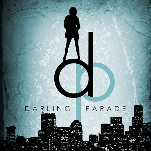 Play & Download Darling Parade by Darling Parade | Napster