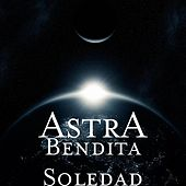 Play & Download Bendita Soledad by Astra | Napster
