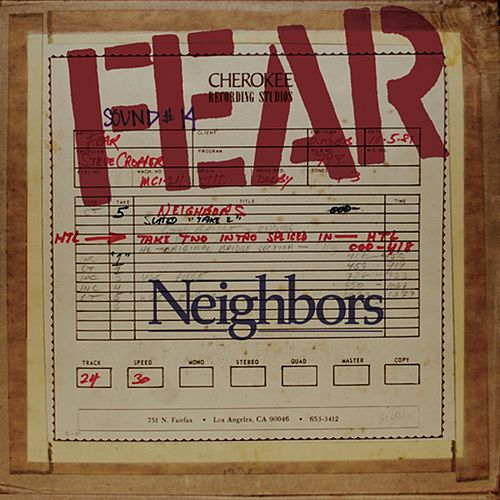 Play & Download Neighbors (feat. John Belushi) by Fear | Napster