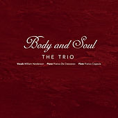 Play & Download Body and Soul by The Trio | Napster