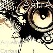 Play & Download Aquellas Cartas by Astra | Napster