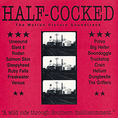 Play & Download Half-Cocked by Various Artists | Napster