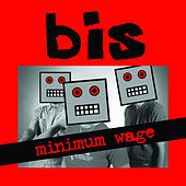Play & Download Minimum Wage by Bis | Napster