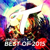 Play & Download Armada Trice - Best of 2015 by Various Artists | Napster
