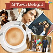 Play & Download M'Town Delight by Various Artists | Napster