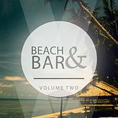 Play & Download Beach & Bar, Vol. 2 by Various Artists | Napster