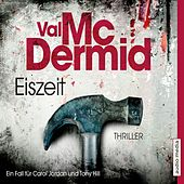 Eiszeit by Val McDermid