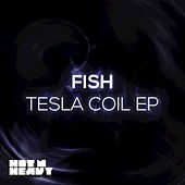 Play & Download Tesla Coil - EP by Fish | Napster