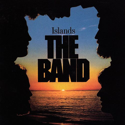 Islands by The Band