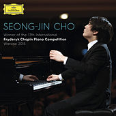 Play & Download Winner Of The 17th International Fryderyk Chopin Piano Competition Warsaw 2015 by Seong-Jin Cho | Napster