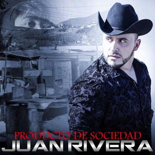 Play & Download Producto de Sociedad by Juan Rivera | Napster