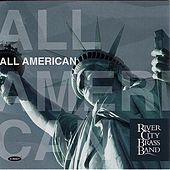 All American by River City Brass Band