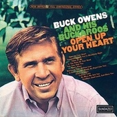 Open Up Your Heart by Buck Owens