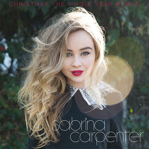 Christmas the Whole Year Round de Sabrina Carpenter