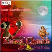 Play & Download Karwa Chauth - Vrat Katha by Anuradha Paudwal | Napster