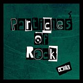 Particles of Rock, Vol. 5 by Various Artists