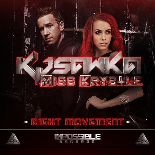 Play & Download Right Movement by KJ Sawka | Napster