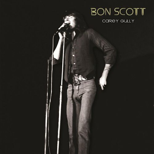 Carey Gully (1974 Recording) by Bon Scott
