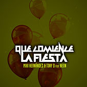 Play & Download Que Comience la Fiesta (feat. Neon) by Mark Farina | Napster