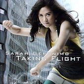 Play & Download Taking Flight by Sarah Geronimo | Napster