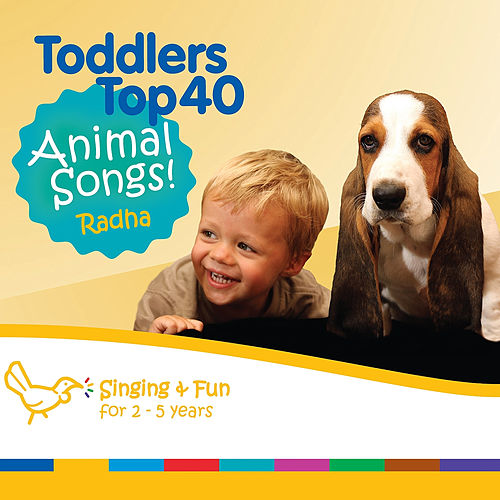 Toddlers Top 40 Animal Songs by Radha & The Kiwi Kids