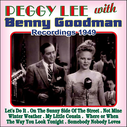 Play & Download Recordings 1949 by Peggy Lee | Napster