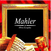 Play & Download Mahler, Obras Escogidas by Maureen Forrester | Napster