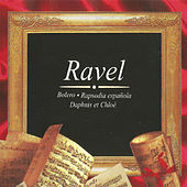 Play & Download Ravel, Bolero, Rapsodia Española, Daphnis et Chloé by Various Artists | Napster
