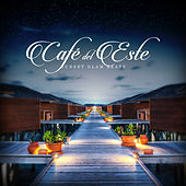 Play & Download Café del Este - Sunset Glam Beats by Various Artists | Napster