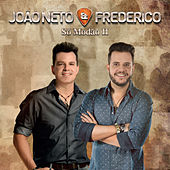 Só Modão Il, Vol. 1 (Ao Vivo) by João Neto & Frederico