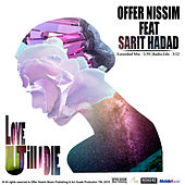 Play & Download Love U Till I Die (feat. Sarit Hadad) by Offer Nissim | Napster
