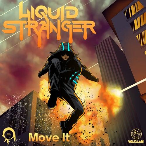 Move It - Single by Liquid Stranger