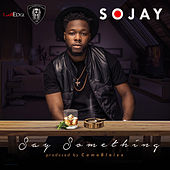 Say Something by SoJay