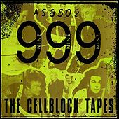 The Cellblock Tapes by 999