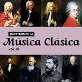 Maestros de la Música Clásica, Vol. III by Various Artists