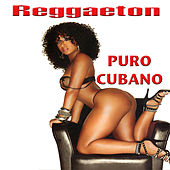 Play & Download Puro Reggaeton by Various Artists | Napster