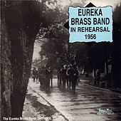 In Rehearsal 1956 by Eureka Brass Band