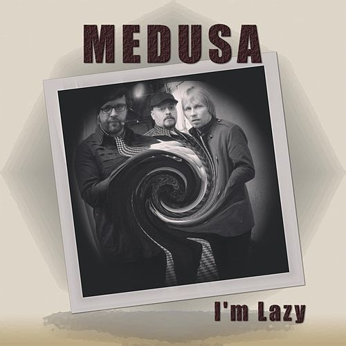 Play & Download I´m Lazy by Medusa | Napster