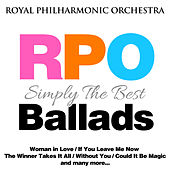 Royal Philharmonic Orchestra: Simply the Best: Ballads by Royal Philharmonic Orchestra